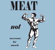 Meat Not Necessary for Muscle One Piece - Short Sleeve