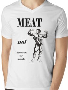 Meat Not Necessary for Muscle Mens V-Neck T-Shirt
