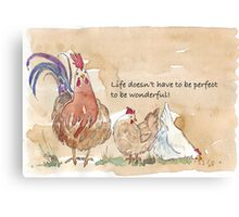 Life doesn't have to be perfect Canvas Print
