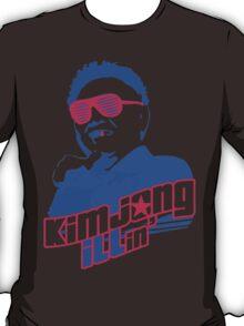 Kim Jong ILLin' (Kim Jong-il) T-Shirt
