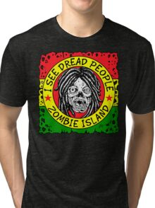 I See DREAD People Tri-blend T-Shirt