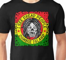 I See DREAD People Unisex T-Shirt