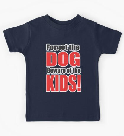 Beware of the Kids! Kids Clothes