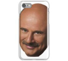 Dr. Phil iPhone Case/Skin