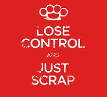 Lose Control and Just Scrap Unisex T-Shirt