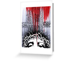 The Passion of the Christ-The Deadly Cost of Forgiveness Greeting Card