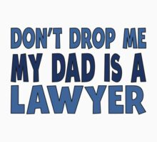 My Dad Is A Lawyer One Piece - Short Sleeve