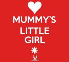 Mummy's Little Girl by Antigoni