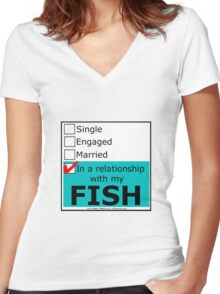 In A Relationship With My Fish Women's Fitted V-Neck T-Shirt