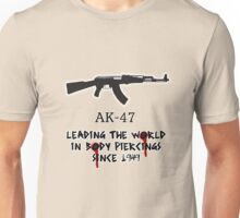 AK-47 Leading the World in Body Piercings Unisex T-Shirt