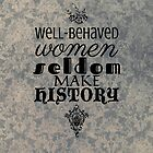 Well-Behaved Women by Sarah Kittell