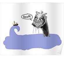 Rawr, I'm a Sea Monstarr Poster