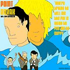 POINT BREAK 100% pure adrenaline by Willi T Dennithorne