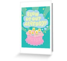 Angry Birthday Cake...  Greeting Card