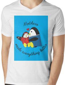 Mothers Make Everything Better  Mens V-Neck T-Shirt