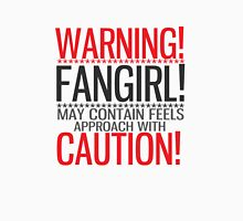 WARNING! FANGIRL (II) Unisex T-Shirt