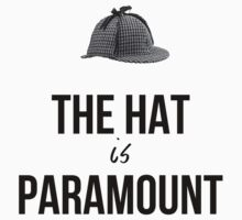 The Hat is Paramount - Cabinlock T-Shirt
