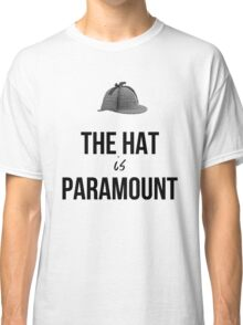 The Hat is Paramount - Cabinlock Classic T-Shirt