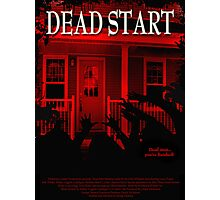 Dead Start Movie Poster Tee Photographic Print
