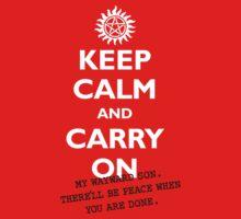Keep calm and Carry On My Wayward Son