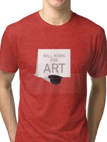 Will Work For Art Tri-blend T-Shirt