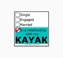 In A Relationship With My Kayak T-Shirt