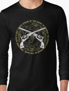 Afraid of the Dark? Long Sleeve T-Shirt