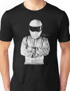 The Stig... He Will Kick Your Ass Unisex T-Shirt