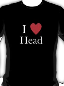 i love head heart T-Shirt