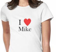 i love mike heart Womens Fitted T-Shirt