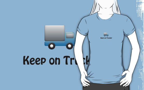 keep on truckin cute blue funny truck little boy by Tia Knight