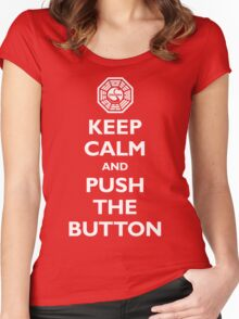 Keep calm and push the button (Every 108 minutes) Women's Fitted Scoop T-Shirt