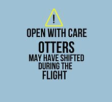 Otters may have shifted during the flight. Unisex T-Shirt