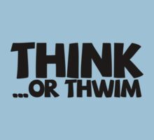Think ...or thwim by digerati