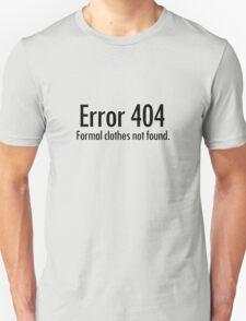 Error 404 formal clothes not found Unisex T-Shirt