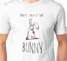 Don't Trust The Bunny Unisex T-Shirt