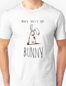 Don't Trust The Bunny T-Shirt