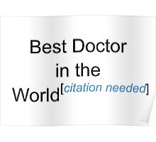 Best Doctor in the World - Citation Needed! Poster