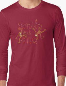 Smile at me! Long Sleeve T-Shirt