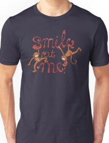 Smile at me! Unisex T-Shirt