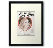 I STILL CALL YOU SWEETHEART (vintage illustration) Framed Print