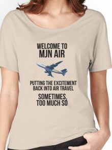 MJN Air - Putting the excitement back into air travel Women's Relaxed Fit T-Shirt