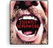 Silently Screaming Canvas Print