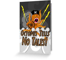 Octopus Tells no Tales! Black Sky Version Greeting Card