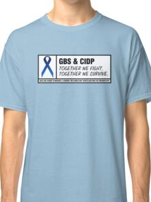 GBS & CIDP Together Classic T-Shirt