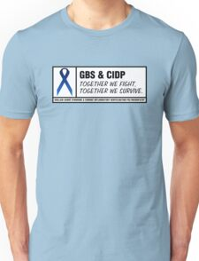 GBS & CIDP Together Unisex T-Shirt