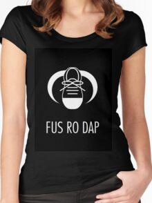 FUS RO DAP! Women's Fitted Scoop T-Shirt