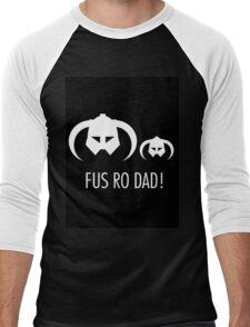 FUS RO DAD! Men's Baseball ¾ T-Shirt