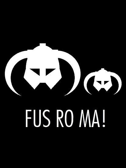 FUS RO MA! by Claire Pugh