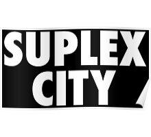 Suplex City Poster